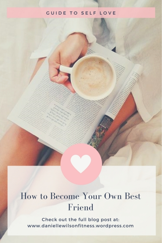 Guide to Self Love How to Become Your Own Best Friend